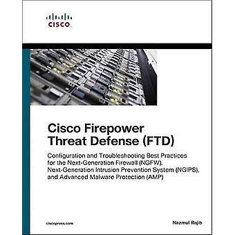 Cisco Firepower Threat Defense (Ftd) - Advanced Troubleshooting and Co