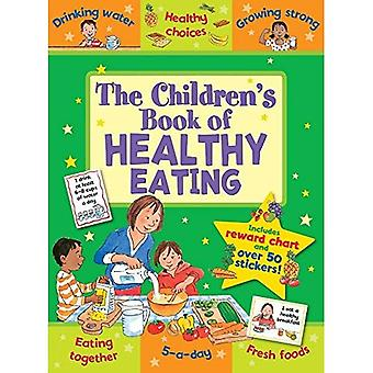 The Children's Book of Healthy Eating (Star Rewards)