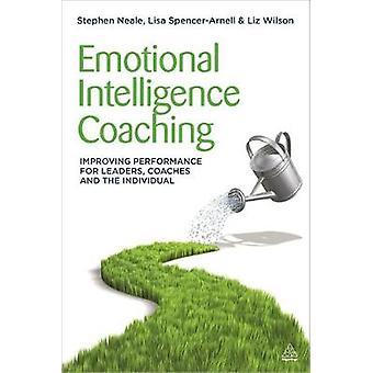 Coaching d'intelligence émotionnelle améliorant la performance des entraîneurs leaders et de l'individu par SpencerArnell et Lisa