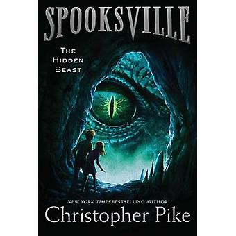The Hidden Beast by Christopher Pike - 9781481410939 Book