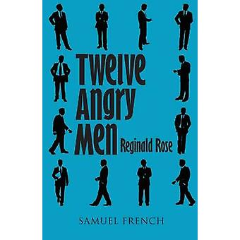 Twelve Angry Men by Rose & Reginald