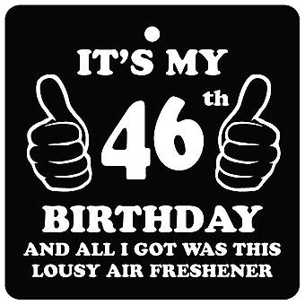 46th Birthday Lousy Car Air Freshener