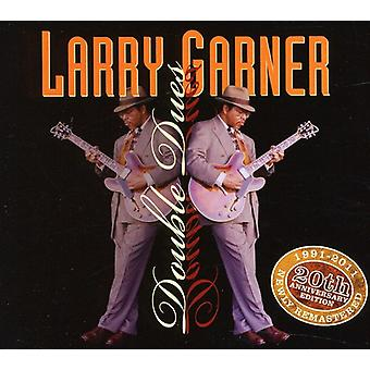 Larry Garner - Double Dues-20th Anniversary Reissue [CD] USA import