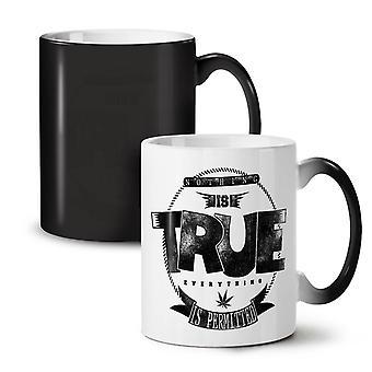 Nothing Is True Pot NEW Black Colour Changing Tea Coffee Ceramic Mug 11 oz | Wellcoda