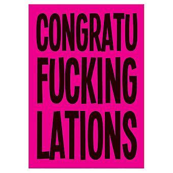 Attitude Clothing Congratu Fucking Lations