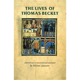 The Lives of Thomas Becket by Michael Staunton - Rosemary Horrox - Si