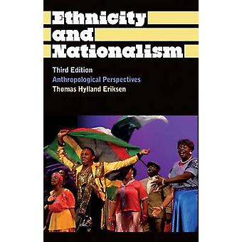 Ethnicity and Nationalism - Anthropological Perspectives (3rd Revised
