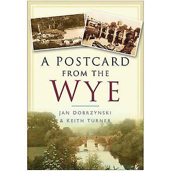 Et postkort fra Wye av Jan Dobrzynski - Keith Turner - 9780750948