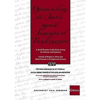 Opusculum de Sectis Apud Sinenses et Tunkinenses - eine kleine Abhandlung über