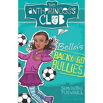Bella's achtertuin pestkoppen door Samantha Turnbull - Sarah Davis - 9781743