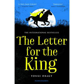 The Letter for the King by Tonke Dragt - Tonke Dragt - Laura Watkinso