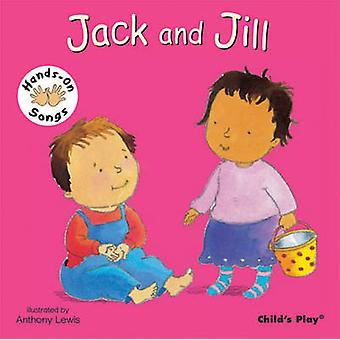 Jack and Jill - BSL (British Sign Language) by Anthony Lewis - 9781846