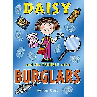 Daisy och problem med inbrottstjuvar av Kes Gray - Nick Sharratt - Gar