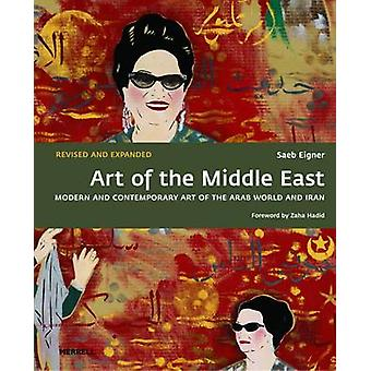 Art of the Middle East - Modern and Contemporary Art of the Arab World