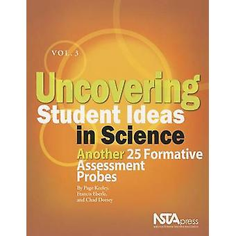 Uncovering Student Ideas in Science - Another 25 Formative Assessment