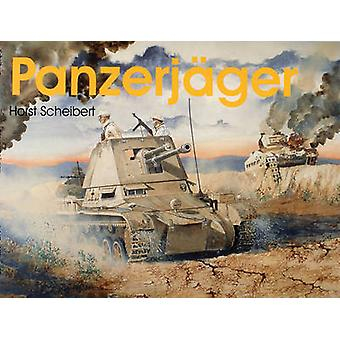 Panzerjager por Horst Scheibert - libro 9780764303951