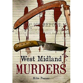 West Midland Murders by Michael Posner - 9781848683143 Book