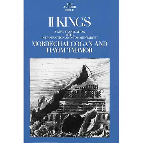 II Kings (Anchor Bible Commentaries) (The Anchor Yale Bible Commentaries)