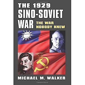 The 1929 Sino-Soviet War: The War Nobody Knew (Modern War Studies)