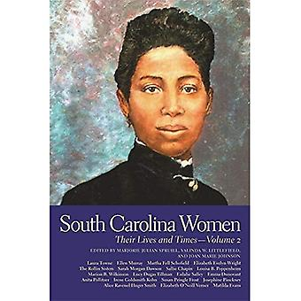South Carolina Women: Their Lives and Times, Vol. 2