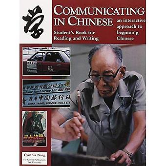 Kommunicera på kinesiska: läsning och skrivning studenter bok för läsning och skrivning