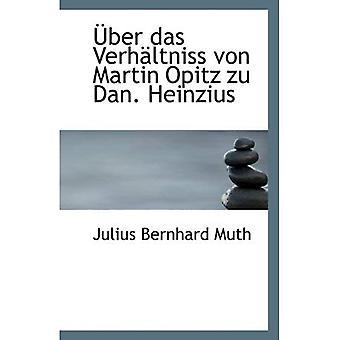 BER das Werh von ltniss zu Martin Opitz Dan. Heinzius