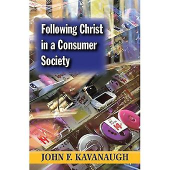 Following Christ in a Consumer Society [Special Edition]