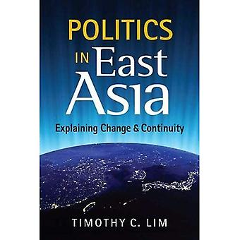 Politics in East Asia: Explaining Change & Continuity