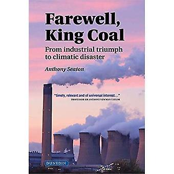 Farewell, King Coal