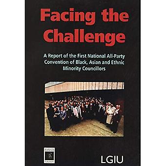 Facing the Challenge: Report of the First National All-Party Convention of Black, Asian and Ethnic Minority Councillors