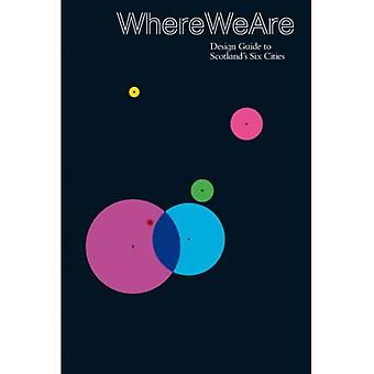 Where We Are: Where We Are