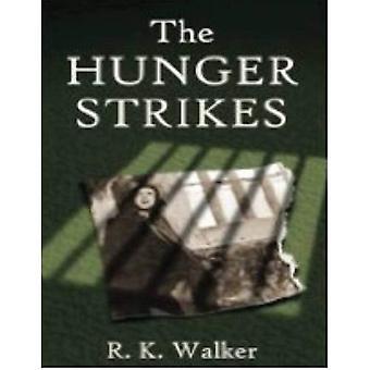 Die Hungerstreiks