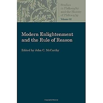 Modern Enlightenment and the Rule of Reason (Studies in Philosophy and the History of Philosophy)
