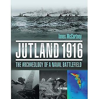 Jutland 1916: L'archéologie d'un champ de bataille navale