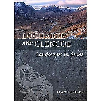 Lochaber and Glencoe: Landscapes in Stone