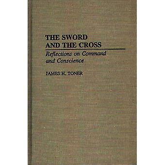 L'épée et la croix réflexions sur commande et la Conscience de Toner & James H.