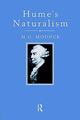 Humes Naturalism by Mounce & H. O.