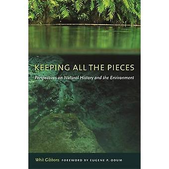 Holde alle brikkene perspektiver på naturhistorie og miljø av Gibbons & Whit
