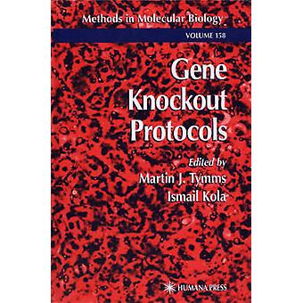 Protocoles de gène Knockout par Tymms & J. Martin