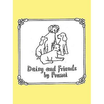 Daisy and Friends by Pranai