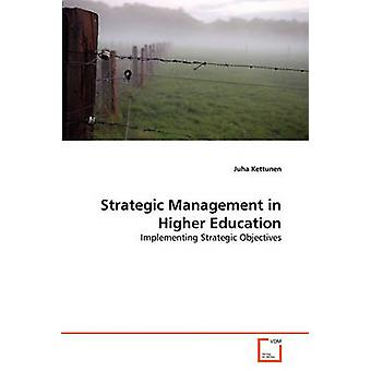 Strategic Management in Higher Education by Kettunen & Juha