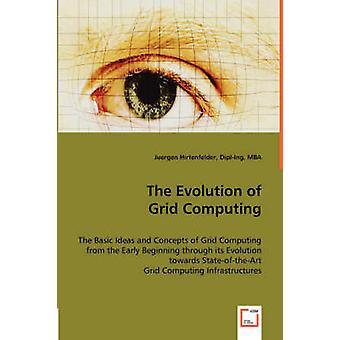 De ontwikkeling van gridcomputing door Hirtenfelder & Juergen
