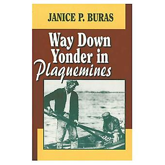 Way Down Yonder in Plaquemines