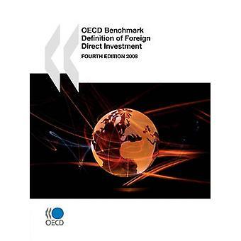Definição de Benchmark da OCDE de estrangeiro direto investimento quarta edição 2008 pela publicação da OCDE