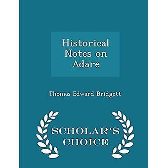Historiska anmärkningar om Adare-Scholar ' s Choice Edition