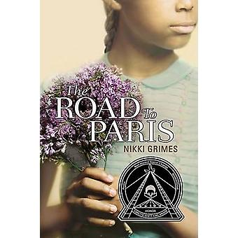 The Road to Paris by Nikki Grimes - 9780142410820 Book