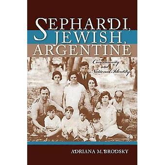 Sephardi - Jewish - Argentine - Community and National Identity - 1880