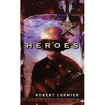 Heroes - A Novel by Robert Cormier - 9780440227694 Book