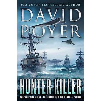 Hunter Killer - The War with China - The Battle for the Central Pacific