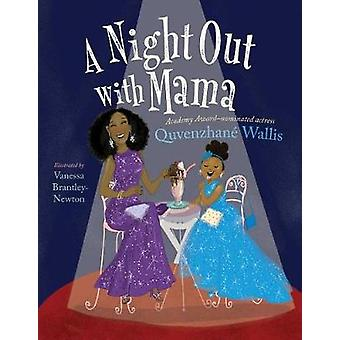 A Night Out with Mama by Quvenzhane Wallis - 9781481458801 Book